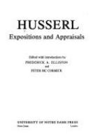 Husserl : expositions and appraisals /