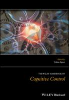 The Wiley handbook of cognitive control /