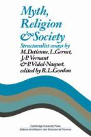 Myth, religion, and society : structuralist essays /