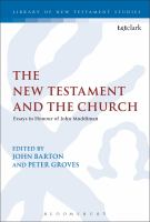 New Testament and the church : essays in honour of John Muddiman /