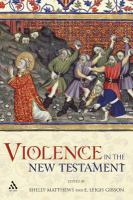 Violence in the New Testament /