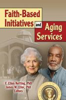 Faith-based initiatives and aging services /