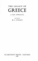The Legacy of Greece : a new appraisal /