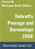 Debrett's peerage & baronetage comprises information concerning the royal family, the peerage and baronetage.