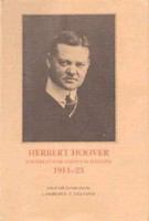 Herbert Hoover--the Great War and its aftermath, 1914-23 /
