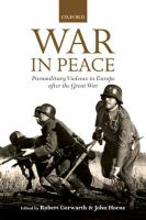 War in peace : paramilitary violence in Europe after the Great War /