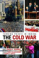 Turning points in ending the Cold War /