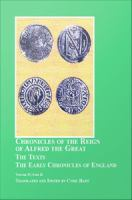 Chronicles of the reign of Alfred the Great.