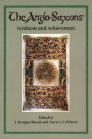 The Anglo-Saxons, synthesis and achievement /