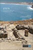 Stega : the archaeology of houses and households in ancient Crete /