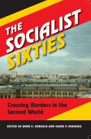 The socialist sixties : crossing borders in the Second World /