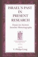 Israel's past in present research : essays on ancient Israelite historiography /