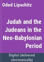 Judah and the Judeans in the neo-Babylonian period /