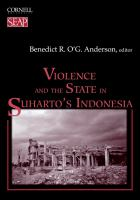 Violence and the state in Suharto's Indonesia /