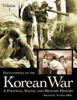 Encyclopedia of the Korean War : a political, social, and military history /
