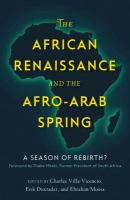 The African renaissance and the Afro-Arab spring : a season of rebirth? /