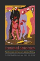 Contested democracy : freedom, race, and power in American history /