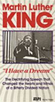 "Martin Luther King, ""I have a dream""."