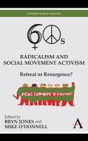 Sixties radicalism and social movement activism : retreat or resurgence? /