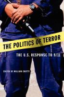 The politics of terror : the U.S. response to 9/11 /