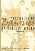 Portraits of Basques in the New World /