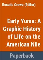 Early Yuma : a graphic history of life on the American Nile /