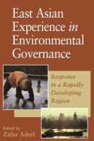 East Asian experience in environmental governance : response in a rapidly developing region