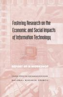 Fostering research on the economic and social impacts of information technology report of a workshop /