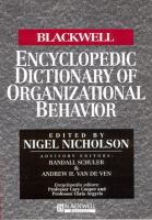 The Blackwell encyclopedic dictionary of organizational behavior /