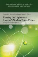 Keeping the Lights on at America's Nuclear Power Plants.