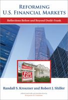 Reforming U.S. financial markets : reflections before and beyond Dodd-Frank /