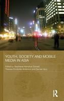 Youth, society, and mobile media in Asia