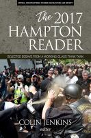 The 2017 Hampton reader : selected essays from a working-class think tank /