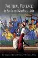 Political violence in South and Southeast Asia : critical perspectives /