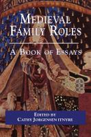 Medieval family roles : a book of essays /