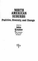 North American suburbs : politics, diversity, and change /