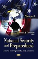 National security and preparedness. issues, developments, and analyses /