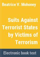 Suits against terrorist states by victims of terrorism /