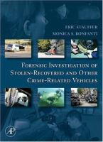 Forensic investigation of stolen-recovered and other crime-related vehicles /