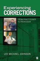 Experiencing corrections : from practitioner to professor /