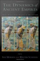 The dynamics of ancient empires : state power from Assyria to Byzantium /