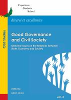 Good governance and civil society : selected issues on the relations between state, economy and society /