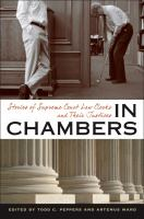 In chambers : stories of Supreme Court law clerks and their Justices /