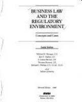 Business law and the regulatory environment : concepts and cases /