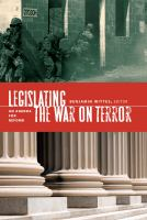 Legislating the war on terror : an agenda for reform /