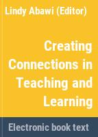 Creating connections in teaching and learning /