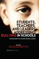 Students, teachers, and leaders addressing bullying in schools /