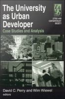 The university as urban developer : case studies and analysis /