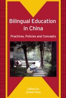 Bilingual education in China : practices, policies, and concepts /