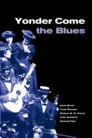 Yonder come the blues : the evolution of a genre /
